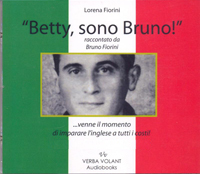 Betty, sono Bruno Lorena Fiorini