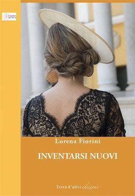 Inventarsi Nuovi, di Lorena Fiorini
